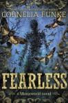 Fearless (Mirrorworld) - Cornelia Funke, Oliver Latsch