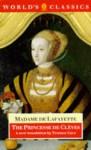 The Princesse de Clèves: The Princesse de Montpensier, the Comtesse de Tende - Madame de La Fayette, Terence Cave