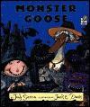 Monster Goose - Judy Sierra, Jack Davis