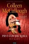 Prvi čovjek Rima - Put slave (Masters of Rome #2) - Colleen McCullough, Mirta Jambrović
