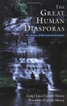 The Great Human Diasporas: The History Of Diversity and Evolution - Luigi Luca Cavalli-Sforza, Francesco Cavalli-Sforza, Heather Mimnaugh, Sarah Thorne