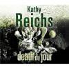 Death du Jour - Kathy Reichs, Katherine Borowitz