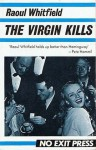 Virgin Kills - Raoul Whitfield