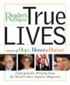 True Lives: Stories of Hope, Honor & Humor - Reader's Digest Association, Reader's Digest Association