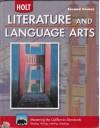 Holt Literature & Language Arts-Mid Sch: Student Edition Second Course CA 2010 - Holt Rinehart, G. Kylene Beers, APPLEMAN, Christenbury, Kajder, Rief, Scarcella, M. Rivera, H. Rivera, Carol Jago