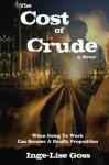 The Cost of Crude - Inge-Lise Goss