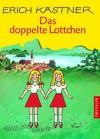 Das doppelte Lottchen - Erich Kästner