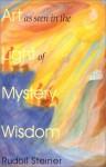 Art in Light of Mystery Wisdom - Rudolf Steiner