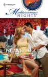 Island Heat (Mediterranean Nights) - Sarah Mayberry