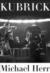 Kubrick - Michael Herr