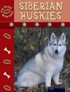 Siberian Huskies - Lynn M. Stone