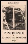 Pentimento - Il tempo dei furfanti - Lillian Hellman, Adriana Motti, Silvia Giacomoni