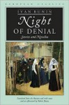 Night of Denial: Stories and Novellas - Ivan Bunin, Robert Bowie