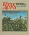 Battle/Alamo: Fight for Texas - Carmen Bredeson