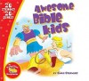 My Travel Time Storybooks: Awesome Bible Kids (Travel Time) - Stephen Elkins