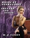 Collars and Cuffs - M.J. Carey