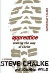 Apprentice Participant's Guide: Walking the Way of Christ - Steve Chalke