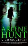 Vicious Circle - Arlene Hunt