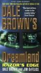 Dale Brown's Dreamland: Razor's Edge - Dale Brown, Jim DeFelice