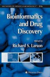 Bioinformatics and Drug Discovery - Richard Larson