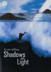 Shadows on Light - Scott Jeffrey