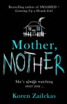 Mother, Mother - Koren Zailckas