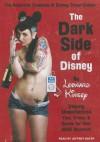 The Dark Side of Disney - Leonard Kinsey, Jeffrey Kafer