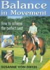 Balance in Movement: How to Achieve the Perfect Seat - Susanne von Dietze