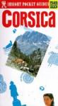 Insight Pocket Guide Corsica - Insight Guides, Alphons Schauseil, Tom Le Bas, Neill Menneer, Carlotta Junger, Erich Meyer, Hans Johannes Hoefer