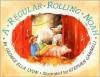 A Regular Rolling Noah - George Ella Lyon, Stephen Gammell