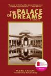 The Palace of Dreams: A Novel - Ismail Kadaré