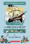 The Pirate's Plot - Ellen Miles
