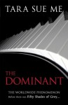 The Dominant - Tara Sue Me