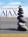 Enterprise Ajax: Strategies for Building High Performance Web Applications - David Johnson