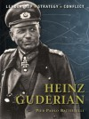 Heinz Guderian - Pier Paolo Battistelli, Adam Hook