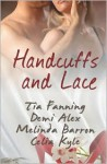 Handcuffs and Lace - Tia Fanning, Demi Alex, Melinda Barron, Celia Kyle
