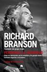Perdiendo la virginidad: Cómo he sobrevivido, me he divertido y he ganado dinero haciendo negocios a mi manera (Spanish Edition) - Richard Branson, Ramon Vila Vernis