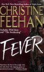 Fever (Leopard People, #1-2) - Christine Feehan