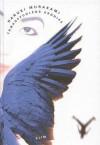 Trækopfuglens krønike - Haruki Murakami, Mette Holm