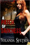 A Patch of Darkness - Yolanda Sfetsos