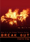 Break Out - Claire Cray