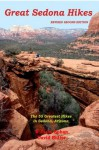 Great Sedona Hikes Revised Second Edition - David Butler, William Bohan