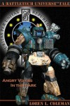 BattleTech: Angry Voices In The Dark - Loren L. Coleman