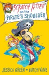 Scratch Kitten on the Pirate's Shoulder - Jessica Green, Mitch Vane