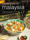 Authentic Recipes from Malaysia - Wendy Hutton, Wendy Hutton