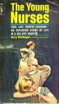The Young Nurses - Harry Whittington, Rudy Nappi