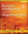 Business Intelligence in Microsoft SharePoint® 2010 - Norm Warren, Mariano Teixeira Neto, John Campbell, Stacia Misner