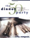 The $50 Dinner Party: 26 Dinner Parties That Won't Break Your Bank, Your Back, or Your Schedule - Sally Sampson, Samson