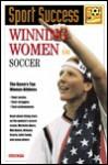 Winning Women in Soccer - Marlene Targ Brill