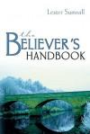 The Believer's Handbook - Lester Sumrall